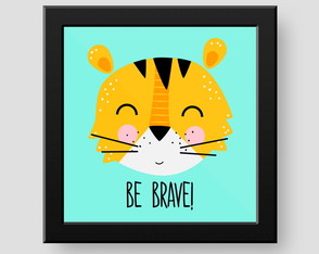 Quadrinho Decorativo Tigre - Be brave!