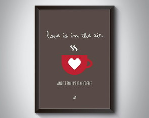 "Quadro moldura MDF ""Love Is In The Air... Coffee"""