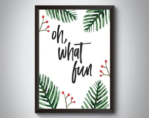 "Quadro moldura MDF ""Oh, What Fun"""