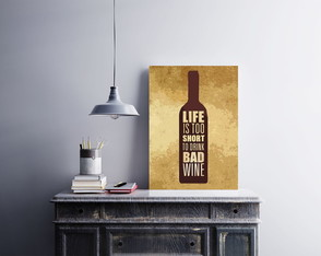"Placa decorativa MDF ""Life Is Too Short To Drink Bad Wine"""