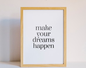 Quadro Make Your Dreams Happen White - Arte Digital
