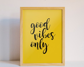 Quadro Good Vibes Only Yellow - Arte Digital