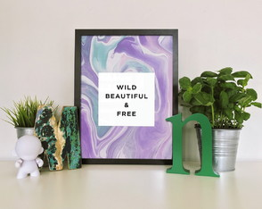 "Quadro moldura MDF ""Wild Beautiful & Free"""