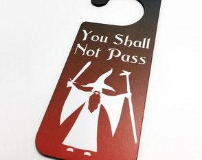 Aviso de Porta You Shall Not Pass / Speak, Friend and Enter