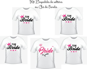 Camisetas Kit/ 05 - Team Bride - Noiva e Madrinhas