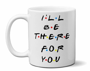 Caneca personalizada friends ill be there for you frases roc
