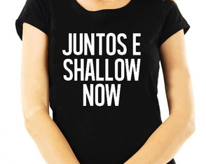 BABY LOOK - JUNTOS E SHALLOW NOW