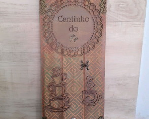 "PLACA DECORATIVA ""CANTINHO DO CAFÉ """