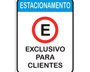 Placa Estacionamento Exclusivo para clientes - 30 x 40 cm