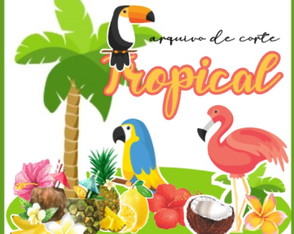 Arquivo de corte Kit Tropical