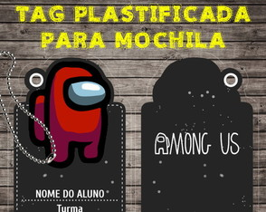 Tag Escolar Plastificada para Mochila - AMONG US