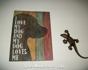 Placa Rústica - I love my dog
