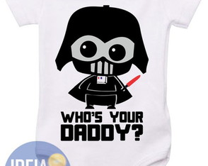 Body infantil Star Wars Who's your Daddy