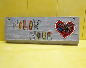 Placa Decorativa Follow Your Heart