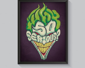 Poster 'Why so serious?'com moldura
