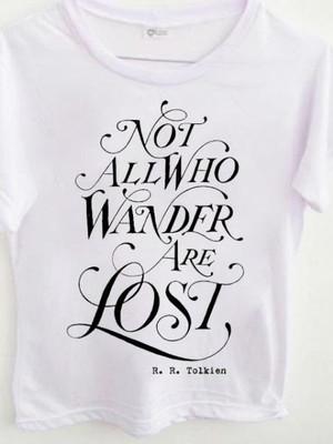 T-shirt not all who wander