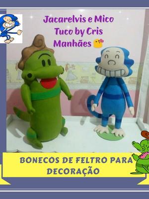 JACARELVIS e MICO TUCO BONECOS DE FELTRO
