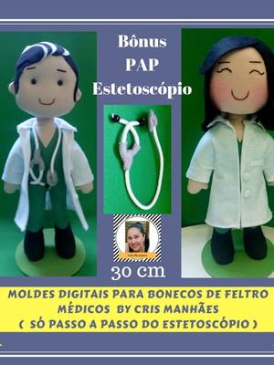 MÉDICOS/ENFERMEIROS - MOLDES DIGITAIS PARA BONECOS DE FELTRO