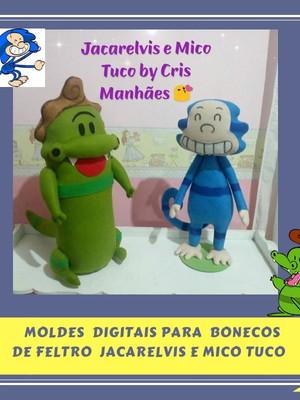 MOLDES DIGITAIS BONECOS DE FELTRO JACARELVIS E MICO TUCO