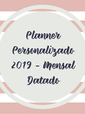 Arte Gráfica Planner Personalizado Datado 2019