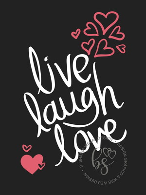 Arte Digital Quadro Live Laugh Love