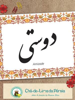 Arte digital - palavra Amizade em caligrafia persa