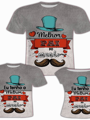 Camisa Pai e Filho + Camisa Filha - Melhor Pai