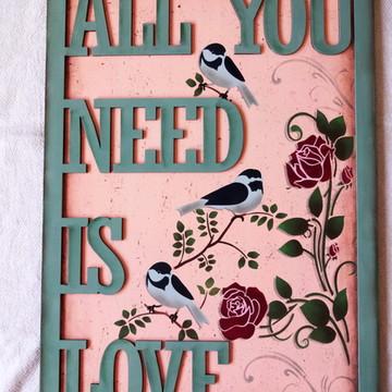 Quadro Decorativo - Tudo é Amor