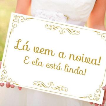 Placa Para Casamento - La Vem A Noiva