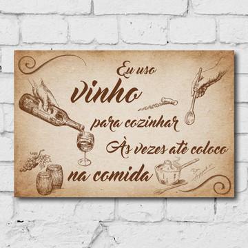 Placa Decorativa MDF Frase Cozinha Vinho 20x30cm