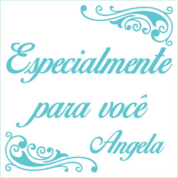 Especialmente para você - Angela