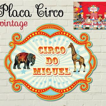 CIRCO RETRO Placa LUXO Vintage