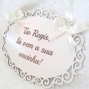 Placa para casamento personalizada.