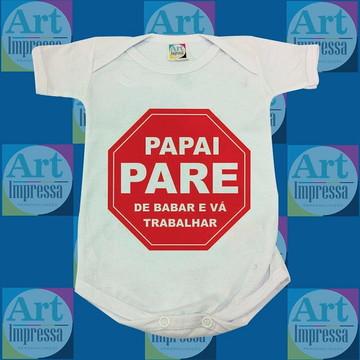 Body Personalizado - Pare de Babar Papai