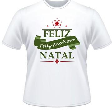 Camiseta Natal e Ano Novo Personalizada