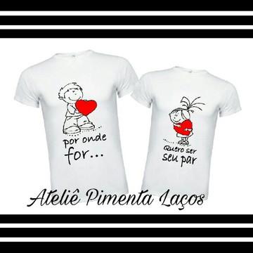 Camisetas Estampadas tema Namorados