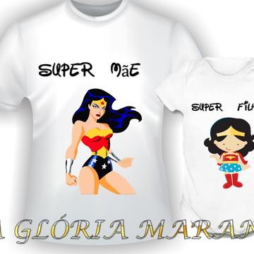 KIT SUPER MÃE E SUPER FILHA MULHER MARAV