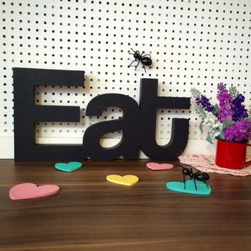 Eat - 15mm