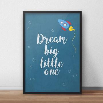 Quadro Dream Big - Foguete - A4