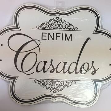 PLACA ENFIM CASADOS MDF