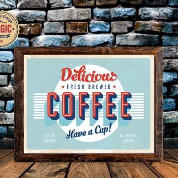 Quadro Rústico Delicious Coffee