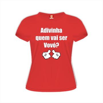 Camiseta Adivinha Quem Vai Ser Vovó