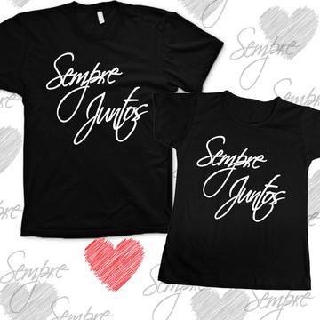 2 Camisetas Românticas Sempre Juntos