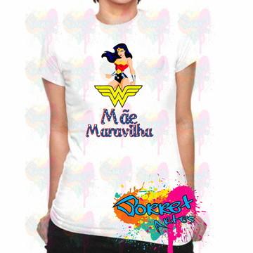 Camisa Personalizada Mãe Maravilha