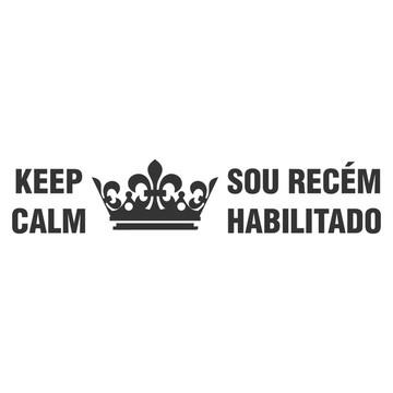 Adesivo Keep Calm Sou Recém Habilitado