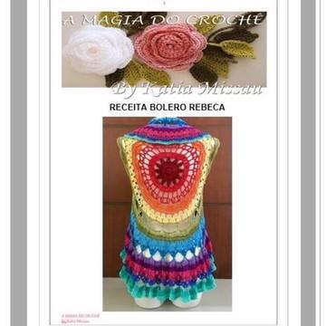 Receita Bolero Rebeca - Pdf
