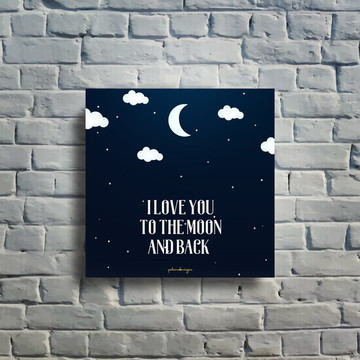 Quadro decorativo To the Moon and Back