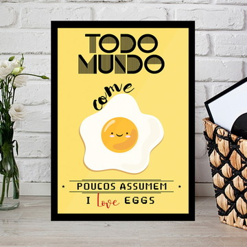 Quadro I Love Eggs 30x40cm