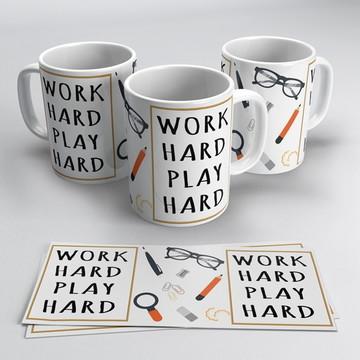 Caneca Work Hard Play Hard