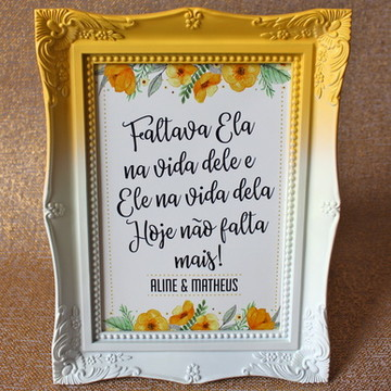 Porta Retrato Faltava Ela - Flores Amarela